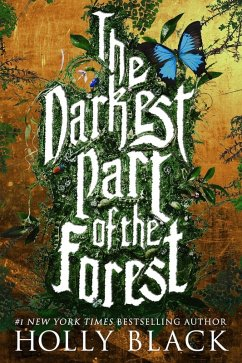 The Darkest Part of the Forest (eBook, ePUB) - Black, Holly