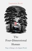 The Four-Dimensional Human (eBook, ePUB)