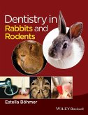Dentistry in Rabbits and Rodents (eBook, ePUB)