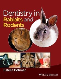 Dentistry in Rabbits and Rodents (eBook, ePUB) - Boehmer, Estella