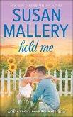Hold Me (A Fool's Gold Novel, Book 16) (eBook, ePUB)