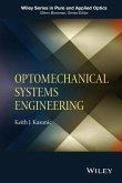 Optomechanical Systems Engineering (eBook, PDF)