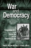 War and Democracy: A Comparative Study of the Korean War and the Peloponnesian War (eBook, PDF)