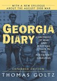 Georgia Diary: A Chronicle of War and Political Chaos in the Post-Soviet Caucasus (eBook, PDF)