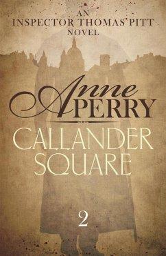 Callander Square (Thomas Pitt Mystery, Book 2) (eBook, ePUB)