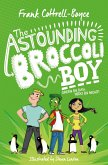 The Astounding Broccoli Boy (eBook, ePUB)