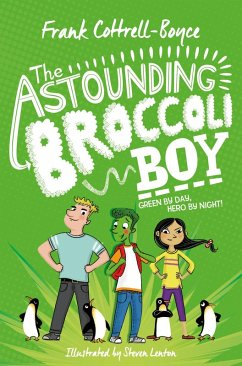 The Astounding Broccoli Boy (eBook, ePUB) - Cottrell Boyce, Frank