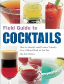 Field Guide to Cocktails (eBook, ePUB)