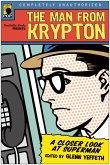 The Man from Krypton (eBook, ePUB)