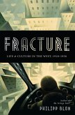 Fracture (eBook, ePUB)