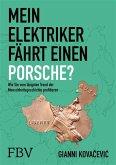 Mein Elektriker fährt einen Porsche? (eBook, ePUB)