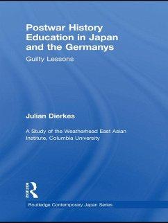 Postwar History Education in Japan and the Germanys (eBook, PDF) - Dierkes, Julian