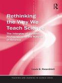 Rethinking the Way We Teach Science (eBook, ePUB)