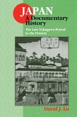 Japan: A Documentary History: Vol 2: The Late Tokugawa Period to the Present (eBook, PDF)
