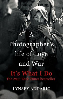 It's What I Do (eBook, ePUB) - Addario, Lynsey
