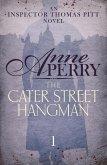 The Cater Street Hangman (Thomas Pitt Mystery, Book 1) (eBook, ePUB)