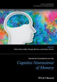 The Wiley Handbook on The Cognitive Neuroscience of Memory (eBook, ePUB)