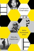 Compound Cinematics (eBook, ePUB)