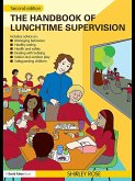The Handbook of Lunchtime Supervision (eBook, ePUB)