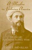 A Muslim in Victorian America (eBook, ePUB)