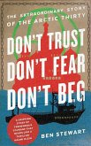 Don't Trust, Don't Fear, Don't Beg (eBook, ePUB)