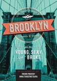 Off Track Planet's Brooklyn Travel Guide for the Young, Sexy, and Broke (eBook, ePUB)
