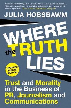 Where the Truth Lies (eBook, ePUB) - Hobsbawm, Julia