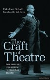 The Craft of Theatre: Seminars and Discussions in Brechtian Theatre (eBook, PDF)
