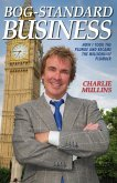 Bog-Standard Business - How I took the plunge and became the Millionaire Plumber (eBook, ePUB)