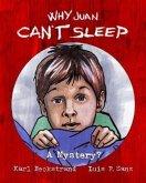 Why Juan Can't Sleep (eBook, ePUB)