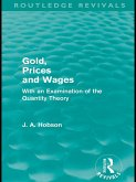 Gold Prices and Wages (Routledge Revivals) (eBook, ePUB)