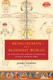 Being Human in a Buddhist World (eBook, ePUB)