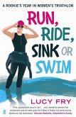 Run, Ride, Sink or Swim (eBook, ePUB)