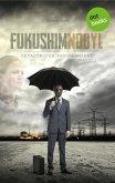 Fukushimnobyl: Katastrophe programmiert (eBook, ePUB)
