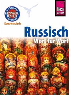 Russisch - Wort für Wort: Kauderwelsch-Sprachführer von Reise Know-How (eBook, PDF) - Becker, Elke