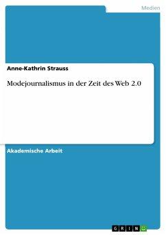 Modejournalismus in der Zeit des Web 2.0 (eBook...