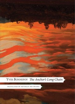 The Anchor's Long Chain - Bonnefoy, Yves