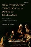New Testament Theology and its Quest for Relevance (eBook, PDF)