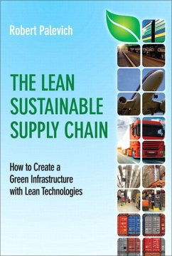 The Lean Sustainable Supply Chain: How to Create a Green Infrastructure with Lean Technologies (Paperback)