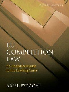 EU Competition Law (eBook, PDF) - Ezrachi, Ariel