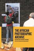The African Photographic Archive (eBook, PDF)