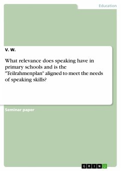 What relevance does speaking have in primary schools and is the