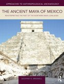 Braswell, G: Ancient Maya of Mexico
