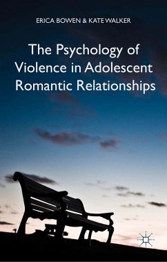The Psychology of Violence in Adolescent Romantic Relationships (eBook, PDF)