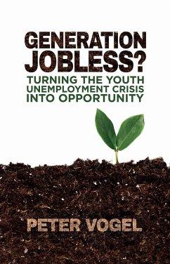 Generation Jobless? (eBook, PDF) - Vogel, P.