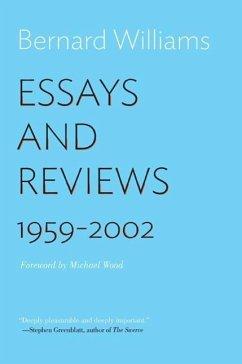 Essays and Reviews: 1959-2002 - Williams, Bernard