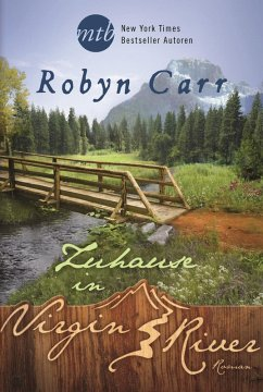 Zuhause in Virgin River / Virgin River Bd.17 (eBook, ePUB) - Carr, Robyn