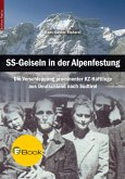 SS-Geiseln in der Alpenfestung (eBook, ePUB)
