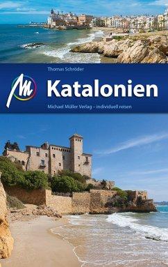 Katalonien Reiseführer Michael Müller Verlag (eBook, ePUB) - Schröder, Thomas