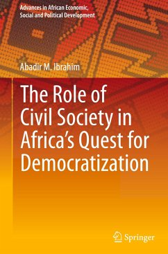 The Role of Civil Society in Africa's Quest for Democratization - Ibrahim, Abadir M